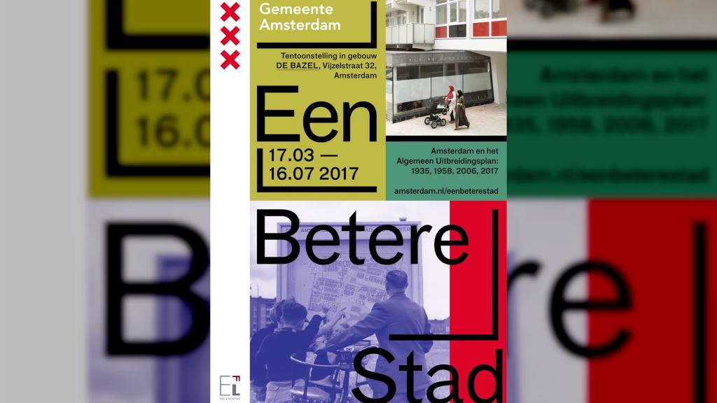 Tentoonstelling 'Een Betere Stad', de uitbreiding van Amsterdam